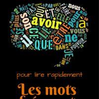 POURQUOI ? Les 45 à 50 mots les plus fréquents de la langue française représentent en moyenne 50% d'un texte. C'est incroyable, vous ne trouvez pas ? ( Pour illustrer mes propos j'ai mis en...