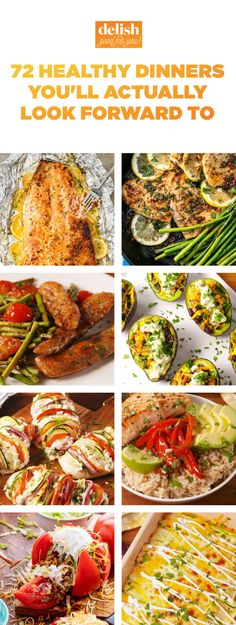 72 Healthy Dinners You'll Actually Look Forward To