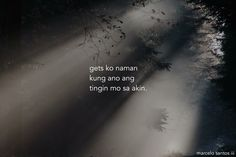 Sad but true Tagalog Quotes Hugot Funny, Tagalog Words, Tagalog Love Quotes, Filipino Quotes, Pinoy Quotes, Jokes Quotes, Sad Quotes, Inspirational Quotes, Patama Quotes