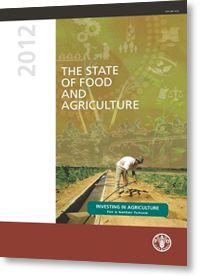 The State of Food and Agriculture 2012 | FAO | Food and Agriculture Organization of the United Nations  ISBN 978-92-5-107317-9