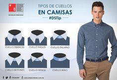 #DSTip A la hora de elegir una #camisa, la forma del cuello también es esencial. ¿Conoces los diferentes #estilos que existen? Mens Style Guide, Men's Style, Style Guides, Mens Fashion, Formal Wear, Man Style, Shirts, Events, Men