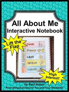 All About Me: Here is an All About Me interactive notebook activity for students to write about their interests, likes and dislikes and help the teacher learn more about their student.   It will be a great addition for your All About Me beginning of the year activities!