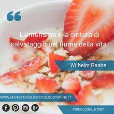 L'umorismo è la cintura di salvataggio nel fiume della vita. Wilhelm Raabe #Aforismi