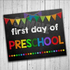 First Day Of Preschool Sign Chalkboard by PartyPrintableInvite