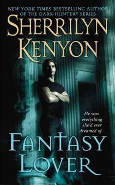 Bestsellers (2007) - Fantasy Lover (Dark-Hunter, Book 1) by Sherrilyn Kenyon