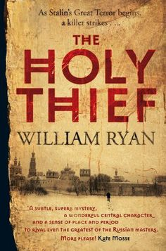 The Holy Thief (The Korolev Series) by William Ryan, http://www.amazon.co.uk/dp/0330508407/ref=cm_sw_r_pi_dp_LF3itb00RR51P