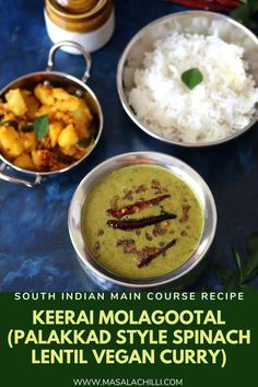 Keerai Molagootal - A Palakkad Style Spinach Lentil Curry. No Onion No Garlic, Gluten Free, Vegan and Vegetarian Main Course South Indian Curry Recipe best served with steamed rice and dry veg. South Indian Curry Recipe, South Indian Vegetarian Recipes, Vegetarian Main Course, Vegetarian Lunch, South Indian Food, Indian Food Recipes, Lunch Recipes, Cooking Recipes, Vegetable Curry