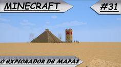 MINECRAFT O Explorador de mapas #31-E