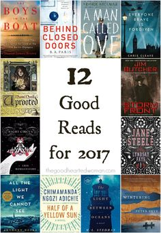 12 Good Reads for 2017 | The Good Hearted Woman