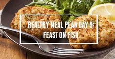 Today we're on to Day 9 of the Healthy Meal Plan! For dinner tonight you'll prepare healthy crab cakes - high in omega-3, a type of polyunsaturated fat that has been shown to protect against heart disease!