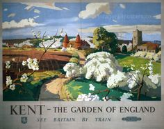 Kent - The Garden of England. See Britain By Train.
