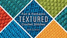 Discover new ways to create texture and intrigue in your crochet. Learn 15+ easy-to-work stitch patterns, from popular classics to trendy variations.