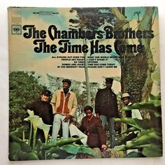 THE CHAMBER BROTHERS THE TIME HAS COME VINYL 1967 COLUMBIA FREE SHIPPING LP