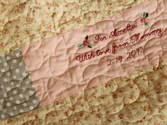 this is so sweet, making a quilt and embroidering your name for your babies