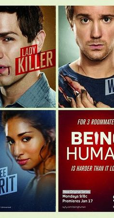 Created by Jeremy Carver, Anna Fricke.  With Sam Witwer, Meaghan Rath, Sam Huntington, Kristen Hager. Three twenty-somethings share a house and try to live a normal life despite being a ghost, a werewolf, and a vampire.