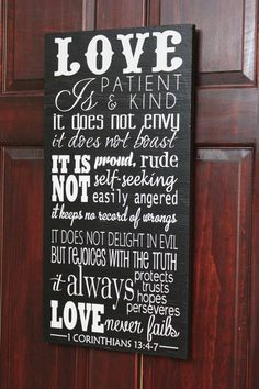 I want this! Love is Patient Love is Kind