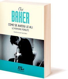 come se avessi le ali_book Chet Baker