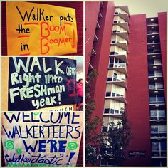 Walker Center residence hall. They all have different posters and stuff to excite kids about living there. The houses should plaster these EVERYWHERE