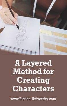 A Layered Method for Creating Consistent Characters Start Writing, Writing Tips, Depth Of Knowledge, Writing Characters, Character Trait, Fiction Writing, First Novel, Getting To Know You, Consistency