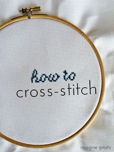 hand-stitching: how to cross-stitch || imagine gnats