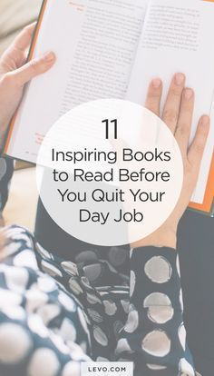 Books that will inspire the hell out of you (before you quit your job.) We love No. 4!! - levo.com