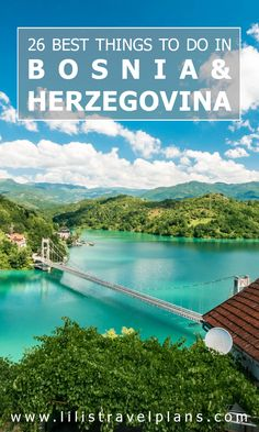 My ABC of the coolest things to do in Bosnia & Herzegovina