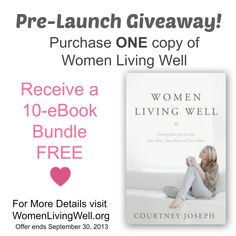 Pre-Launch Giveaway - Don't miss this!! I am on Courtney's launch team so I am already reading it. Every woman should have this book - order it today!