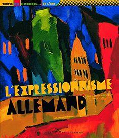 L'Expressionnisme allemand de Sophie Rossignol http://www.amazon.fr/dp/2352900662/ref=cm_sw_r_pi_dp_ySvWvb1M2M4DZ