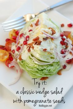 try it - the classic wedge with - pomegranate seeds - get the recipe on NoBiggie.net