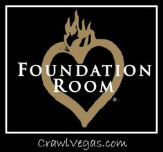 Join #CrawlVegas at the Foundation Room every Friday night!