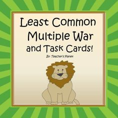 Least Common Multiple War, Task Cards and Anchor Chart!In Least Common Multiple War, students learn to understand how to find the Least Common Multiple of two numbers. This fun card game of war that we all grew up with comes now in an educational version of Least Common Multiple War.