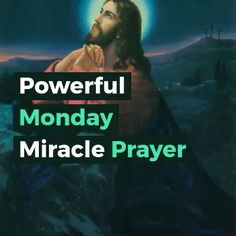 Powerful Monday Miracle Prayer for a Successful Week #biblequotes #inspirationalquotes #faithquotes #prayer #prayerquotes #mondayprayer