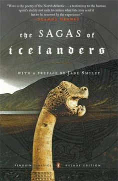 The Sagas of Icelanders: (Penguin Classics Deluxe Edition) http://www.amazon.co.uk/Sagas-Icelanders-World/dp/0141000031/ref=sr_1_1?ie=UTF8&qid=1448648256&sr=8-1&keywords=the+sagas+of+the+icelanders