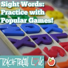 Fun ways to incorporate sight word practice using some favorite childhood games!