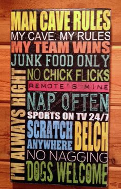 Man Cave Rules Sign - Gotta get that for his space