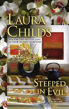 Steeped in Evil by Laura Childs (Hardcover): Booksamillion.com: Books