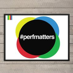 Web Performance does matter. Inspired by the #perfmatters hashtag, this poster is a reminder for all software developers.