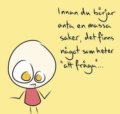 Smile Quotes, Qoutes, Learn Swedish, Swedish Language, Proverbs Quotes, Wise Words, Fina Ord, Feel Good, Poems