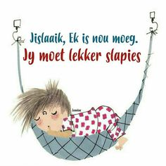 Cute Picture Quotes, Cute Pictures, Good Morning Good Night, Good Night Quotes, Afrikaanse Quotes, Good Night Greetings, Goeie Nag, Teamwork Quotes, Special Quotes