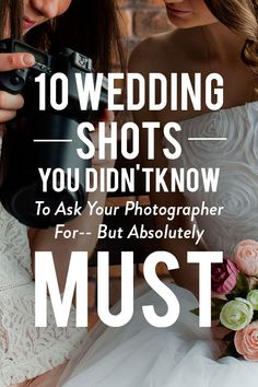 Open any bridal magazine and you're bound to find an article on the must-take shots for your wedding album. Flip through any wedding photographer's portfolio and you'll see the same list: the ceremonial kiss, the first dance, the wedding cake, the gorgeous gown. Heck, we even doled out the top 10 shots you've got to have your photography take (which is still a good place to start), but beyond this basic list are the moments you really want your photographer to capture.