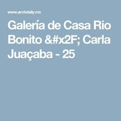 Galería de Casa Rio Bonito / Carla Juaçaba - 25