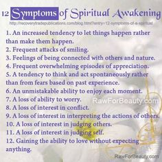 """Spiritual awakening. I am reminded of the words """"softly does it"""" that means, be gentle with yourself as you awaken."""