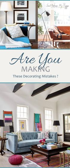 Decorating Mistakes, Interior Design Tips and Tricks, Interior Design Hacks, Decorating Mistakes You SHould Avoid Making, Home Decor, Home Decor Ideas