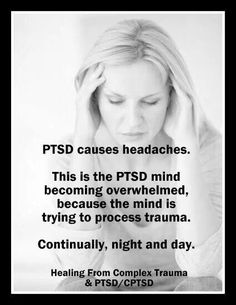 It is not entirely clear why people with PTSD may be more likely to experience problems with headaches. However, stress has been linked to the occurrence of headaches, and the symptoms of PTSD can definitely contribute to very high levels of stress and emotional strain.