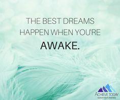 #achievetoday #dream #awakenyourgreatness