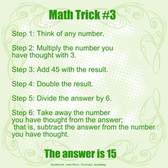 Math Trick #3 ~ Follow the steps and your answer should be 15. 1) Think of a number 2) Multiply that... pinned with Pinvolve