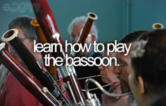 Already play the oboe....on my way to bassoon!