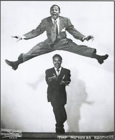 """The Nicholas Brothers: Famous African American DanceTeam,  Fayard (1914–2006) & Harold (1921–2000) Nicholas. With Acrobatic Technique (""""Flash Dancing""""), High Level of Artistry - & Daring Innovations, considered by many Greatest Tap Dancers of Their Day. Growing up Surrounded by Vaudeville Acts, Became Stars of Jazz Circuit during Heyday of Harlem Renaissance.  Successful Careers Performing on Stage, Film, & Television well into 1990s. Wikipedia"""