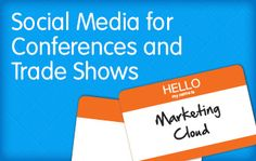 Social Media for Conferences and Trade Shows - Salesforce Marketing Cloud