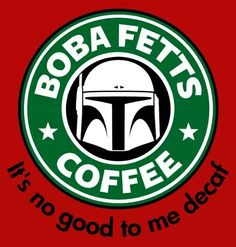 Boba Fett Coffee Star Wars